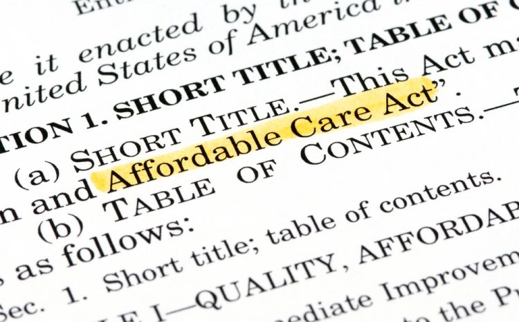"featured image showing Words ""Affordable Care Act"" highlighted within the Affordable Care Act document"
